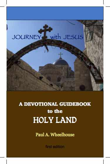 Devotional Guidebook to the Holy Land Body of Christ Journey with Jesus