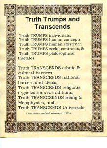 truth trumps individuals social contracts philosophical tractates transcends ethnic cultural barriers national borders religious traditions metaphysics universals